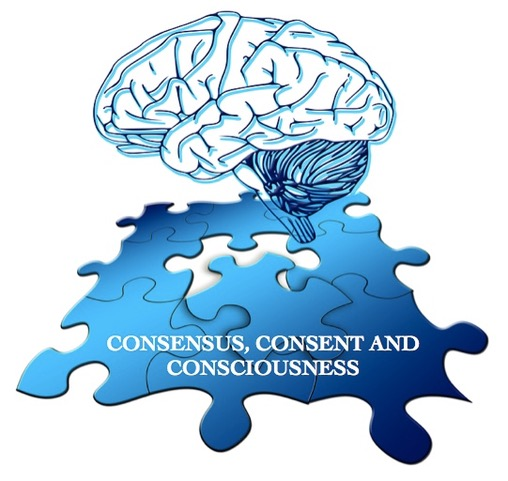 Consensus, consent and consciousness