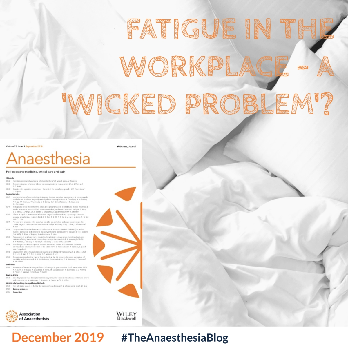 Fatigue in the workplace – a 'wicked problem'?
